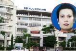Truy nã Chủ tịch HĐQT trường đại học Đông Đô