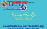 Giao lưu nhân dân, xúc tiến thương mại hữu nghị truyền thống hợp tác Việt Nam-Cappuchia-Thái Lan
