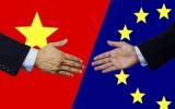 Hiệp định EVFTA - Cơ hội và sức ép tiếp tục cải cách nền kinh tế Việt Nam