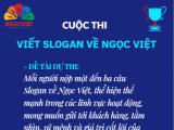 Ngọc Việt phát động cuộc thi sáng tác slogan