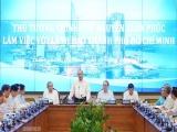 Thủ tướng: TPHCM cần tiếp tục bứt phá, đóng góp 23-25% GDP cả nước