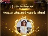Trần Thị Thiên Nga xuất sắc đạt giải ba - Phun thêu thẩm mỹ