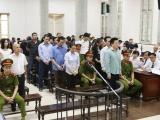 Đại án Oceanbank: 18 đồng phạm của Hà Văn Thắm gửi đơn kháng cáo