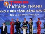 Nghệ An: Khánh thành Tổng kho xăng dầu DKC và Hội nghị gặp mặt các nhà đầu tư xuân Kỷ Hợi 2019