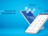 Sacombank Pay ra mắt nhiều tính năng mới