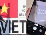 Google chuyển sản xuất điện thoại Pixel từ Trung Quốc sang Việt Nam