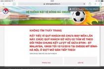 Sập mạng bán vé trận Việt Nam - Malaysia ngay khi mở bán, vé chợ đen lên sàn