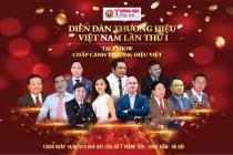 Diễn đàn Thương hiệu Việt Nam lần thứ I: Chắp cánh Thương hiệu Việt