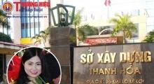 Thanh Hóa: Công bố kết quả thanh tra liên quan đến bà Trần Vũ Quỳnh Anh