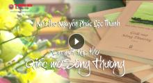 Nhà thơ Nguyễn Phúc Lộc Thành 'tái xuất' với 'Giấc mơ Sông Thương' đầy cảm xúc mới mẻ