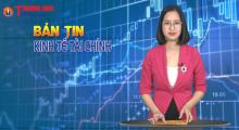 Bản tin Kinh tế Tài chính số 04: Việt Nam lọt top 60 nền kinh tế sáng tạo nhất thế giới