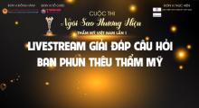 Livestream Hội đồng phun thêu - Giải đáp cuộc thi Ngôi sao Thương hiệu Thẩm mỹ Việt Nam lần thứ nhất