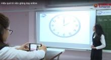 Hiệu quả từ phương pháp giảng dạy online để ứng phó dịch covid - 19