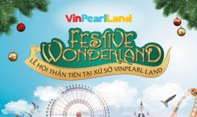 Festival Wonderland - Lễ hội thần tiên tại xứ sở Vinpearl Land