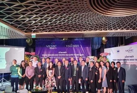 Ra mắt Trung tâm hoà giải thương mại quốc tế Việt Nam