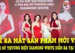 Lễ ra mắt sản phẩm mới và Tân đại sứ thương hiệu Diamond White của GHB diễn ra thành công tại TP HCM