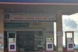Đắk Nông: Cửa hàng bán lẻ xăng dầu Xuân Quỳnh bộc lộ hàng loạt sai phạm