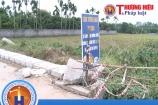 Hưng Yên: Kém hiệu quả trong công tác đầu tư công tại Phường Hồng Châu - TP. Hưng Yên