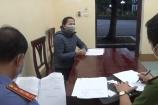 Hà Nam: Bắt tạm giam người phụ nữ khai báo y tế gian dối