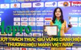 Hapro vượt thách thức, tiếp tục giữ vững danh hiệu 'Thương hiệu mạnh Việt Nam'