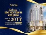 Bệnh viện Thẩm mỹ Xuân Hương sẽ khai trương tại TP.HCM vào ngày 30/11