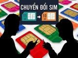 Cho phép chuyển đổi SIM 11 số về 10 số thông qua website và dịch vụ ngân hàng