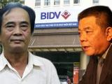 Khởi tố, bắt tạm giam nguyên Phó TGĐ BIDV Đoàn Ánh Sáng và 5 bị can