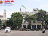 """Hà Nội: """"Đất vàng"""" tại Trung tâm văn hóa Hoàn Kiếm bị sử dụng sai mục đích?"""