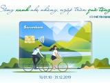 Sống xanh nhẹ nhàng, ngập tràn quà tặng với thẻ tín dụng Sacombank