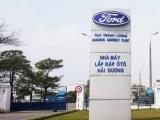 Ford Việt Nam sẽ tạm dừng hoạt động vì dịch Covid-19