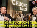 Thương hiệu Chuong Tailor ra mắt showroom thứ 6 tại Hà Nội