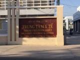 Sở Y tế Bình Thuận quyết định kỷ luật Giám đốc Trung tâm Y tế Phan Thiết