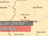 Liên tiếp hai trận động đất xảy ra tại Quảng Ngãi
