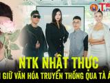 NTK Nhật Thực - Nỗ lực gìn giữ văn hóa truyền thống qua tà áo dài Việt Nam