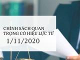 Những chính sách đáng chú ý có hiệu lực từ ngày 1/11/2020