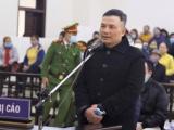 Ông trùm đa cấp Liên Kết Việt bị đề nghị án chung thân