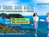 'Nóng' du lịch tâm linh dịp cuối năm, Bamboo Airways tung ưu đãi Bay chung Giảm khủng