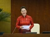 Trình Quốc hội miễn nhiệm Chủ tịch Quốc hội Nguyễn Thị Kim Ngân