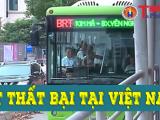 BRT xuất hiện trên 100 Quốc gia, nhưng thất bại tại Việt Nam?