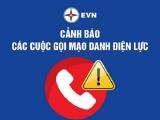 EVN tiếp tục cảnh báo tình trạng lừa đảo, mạo danh đòi tiền điện