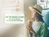 Vietcombank ra mắt 02 Gói Tài khoản mới giúp khách hàng chỉ cần đăng ký một lần