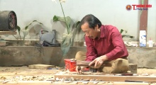 Tinh hoa làng nghề Việt - Gần 1.000 năm gìn giữ và phát triển làng nghề Sơn Đồng