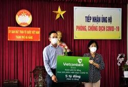 Vietcombank ủng hộ 5 tỷ đồng chung tay cùng TP Đà Nẵng đẩy lùi Covid-19