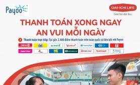 DAI-ICHI LIFE Việt Nam hợp tác với PAYOO triển khai mở rộng kênh thanh toán