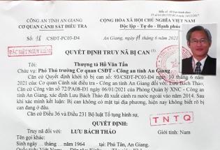 An Giang: Truy nã đặc biệt nguy hiểm nguyên tổng giám đốc Công ty CP Việt An
