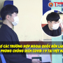 Công tác hỗ trợ người ngoại quốc phòng chống dịch Covid-19 khi đến Việt Nam làm việc